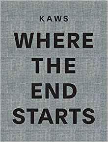 Kaws: Where The End Starts