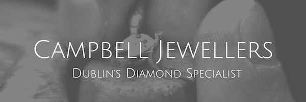 Campbell Jewellers Diamond Engagement Ring Specialists Dublin Ireland