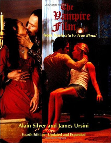 The Vampire Film: From Nosferatu to Twilight - 4th Edition Softcover