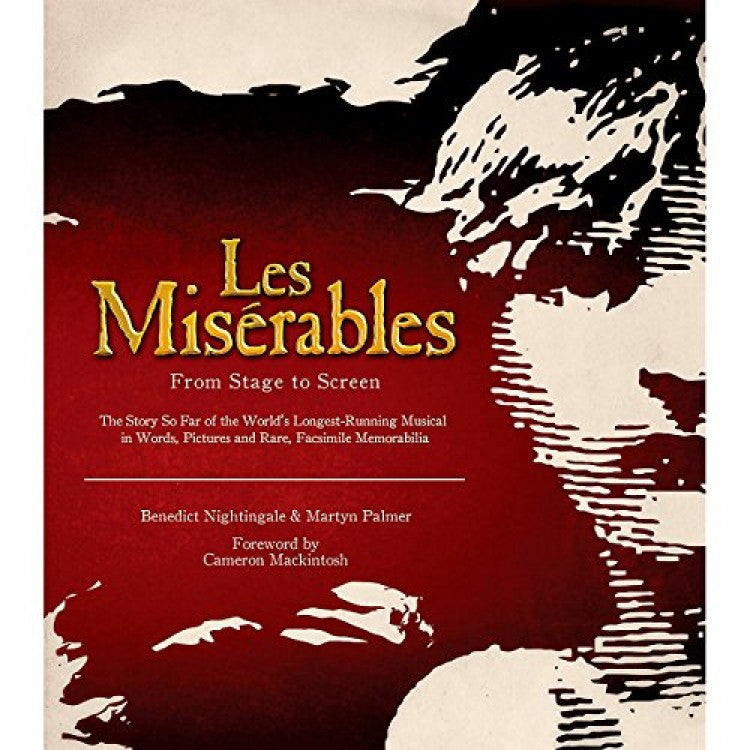 Hal Leonard Les Miserables: From Stage To Screen Limited Edition
