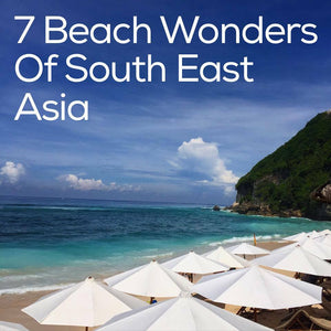 7 Beach Wonders of South East Asia