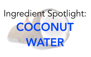 Ingredient Spotlight: Coconut Water