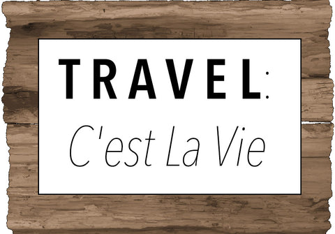 Travel with Standard Goods, C'est La Vie Travel Blog