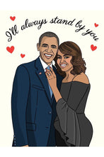 Load image into Gallery viewer, The Found Greeting Card Obamas I'll Always Stand By You