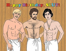 Load image into Gallery viewer, The Found Greeting Card Happy Birthday Slut