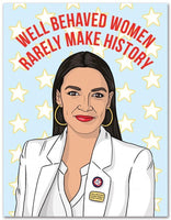 The Found Greeting Card AOC Well Behaved Women Birthday