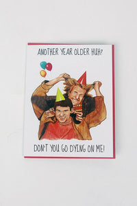 Yea Oh Greetings Dumb and Dumber Another Year Older Card