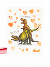Load image into Gallery viewer, Yea Oh Greetings T-Rex Love Card