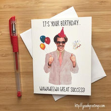 Load image into Gallery viewer, Yea Oh Greetings Borat Birthday Card