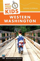 Mountaineers Books Best Hikes With Kids Western Washington