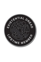 Print Ritual Existencial Dread Lifetime Member Patch