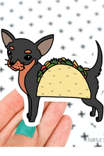 Load image into Gallery viewer, Turtle's Soup Chihuahua Taco Dog Vinyl Sticker