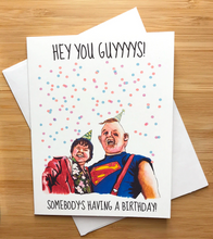 Load image into Gallery viewer, Yea Oh Greetings Goonies Card