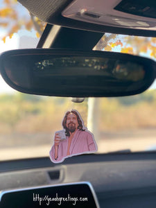 Yea Oh Greetings The Dude Air Freshener
