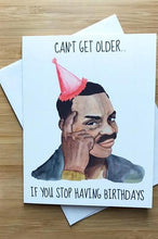 Load image into Gallery viewer, Yea Oh Greetings Roll Safe Birthday Card - Cant Get Older