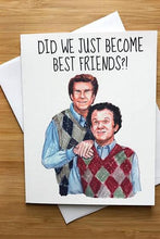 Load image into Gallery viewer, Yea Oh Greetings Best Friends Step Brothers Card