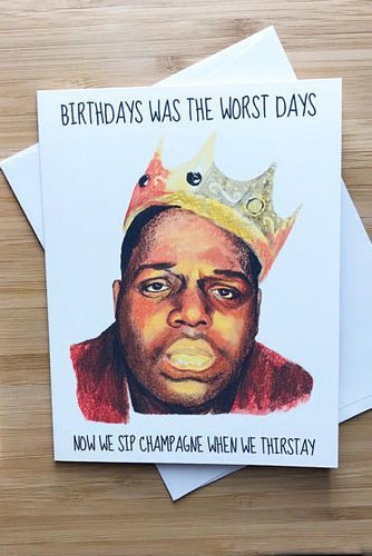 Yea Oh Greetings Notorious B.I.G Birthday Card