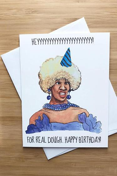 Yea Oh Greetings Heyyyy for Real Dough Birthday Card
