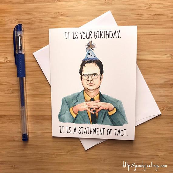 Yea Oh Greetings Dwight Schrute Statement of Fact Birthday Card