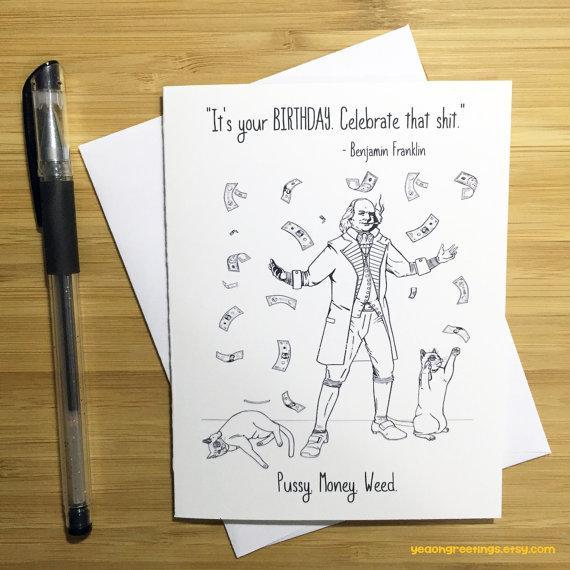 Yea Oh Greetings Ben Franklin Pussy Money Weed Birthday Card