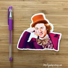 Load image into Gallery viewer, Yea Oh Greetings Willy Wonka Sticker