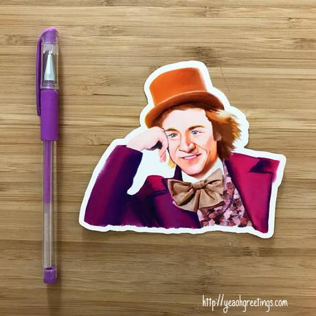 Yea Oh Greetings Willy Wonka Sticker