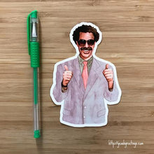 Load image into Gallery viewer, Yea Oh Greetings Borat Sticker