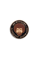 The Found Bob Ross Happy Accidents Pin