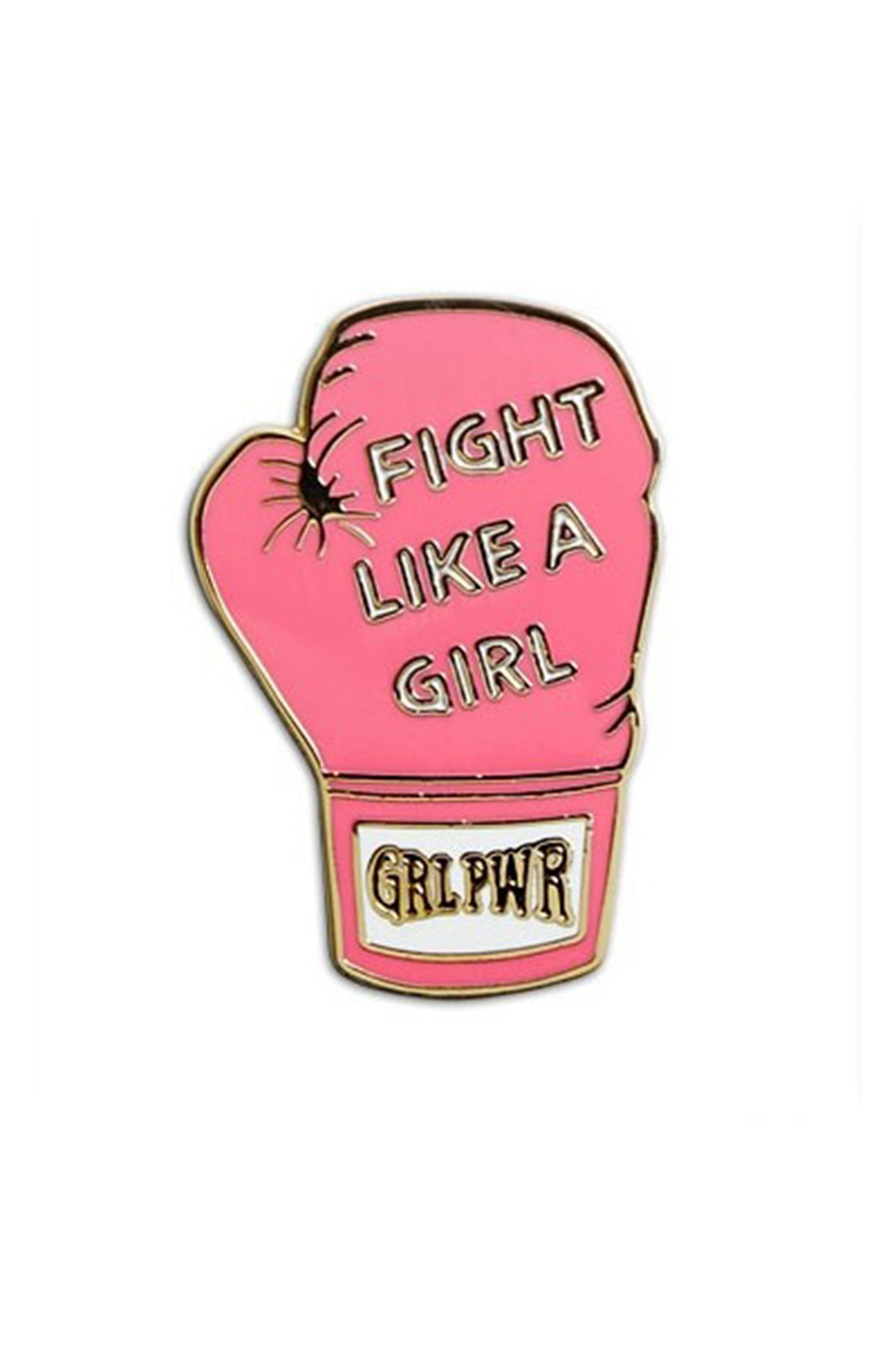 The Found Enamel Pin Fight Like a Girl