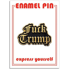 Load image into Gallery viewer, The Found Enamel Pin F*** Trump