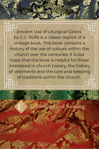 Ancient Use of Liturgical Colours C.C. Rolfe