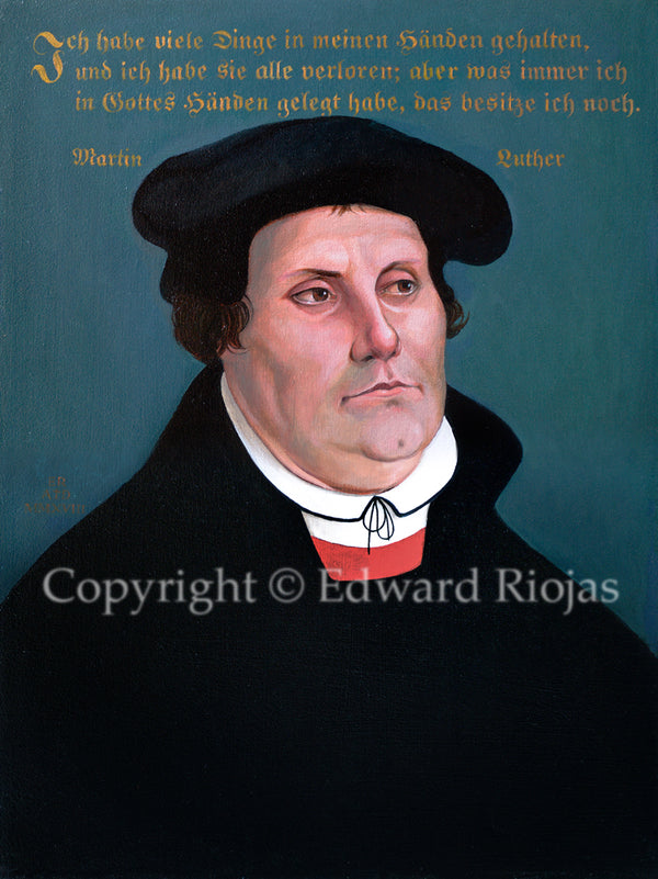 Martin Luther Liturgical Art Print | Edward Riojas Artist