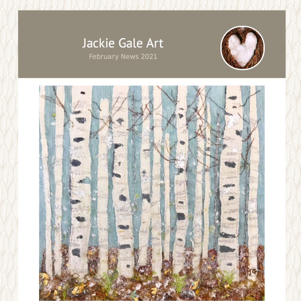 February News By Jackie Gale Textile Artist
