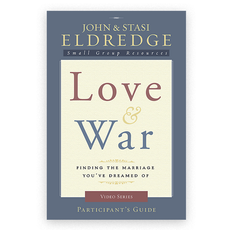Love & War Participant's Guide