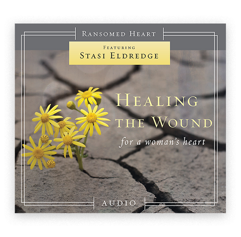 Healing the Wound - For a Woman's Heart