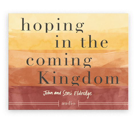 Hoping in the Coming Kingdom
