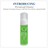 Bundle PrevaLeaf™ Silk Vaginal Moisturizer & PrevaLeaf™ Cleanse Foaming Cleanser