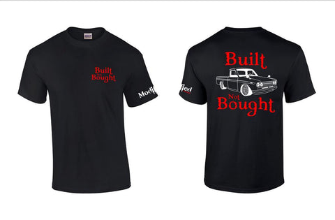 Built not Bought 521 Shirt