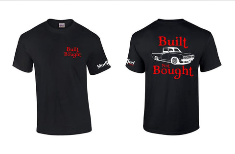 Built not Bought 620 Shirt