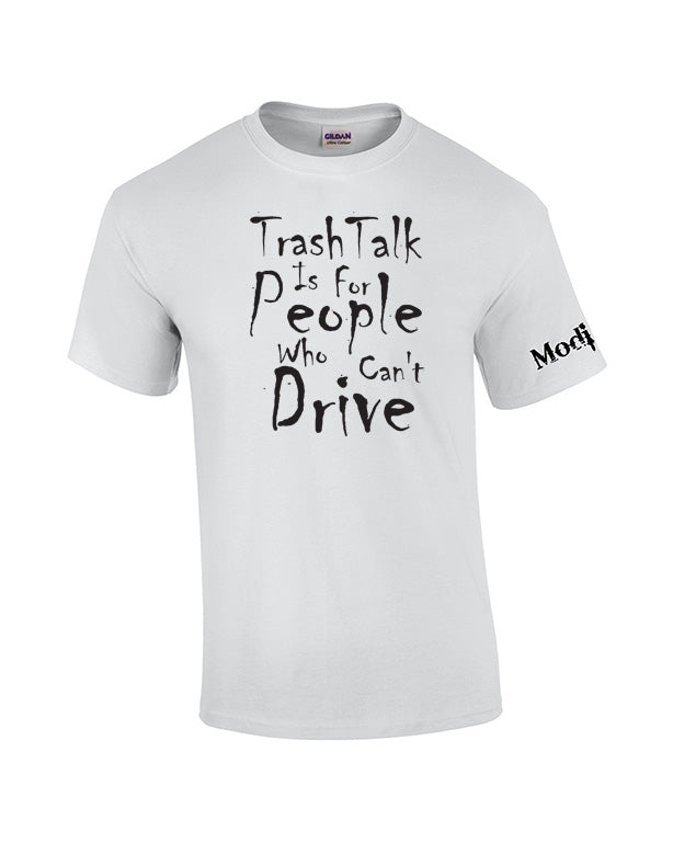 Trash Talk Shirt