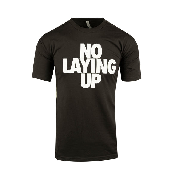 no-laying-up-black-t-shirt-with-white-logo
