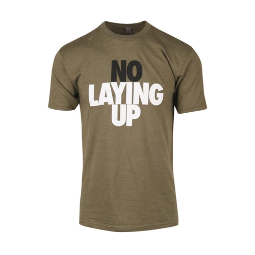 No Laying Up T-shirt | Heather Military Green - Black & White Logo