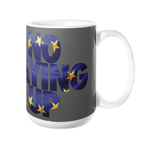 NLU Euro Collection - Coffee Mug  No Laying Up