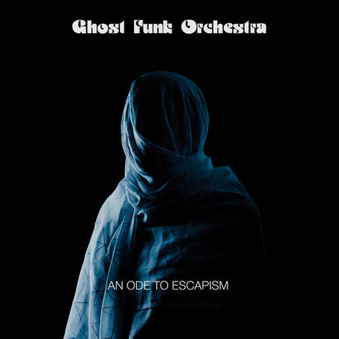 Ghost Funk Orchestra - An Ope To Escapism (Blue with Black Swirl Vinyl)
