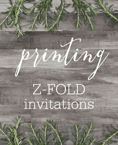 ETSY CLIENT PRINTING - TRI FOLD INVITATIONS