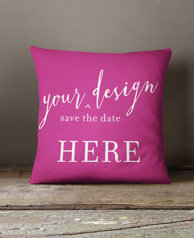 YOUR SAVE THE DATE DESIGN PILLOW