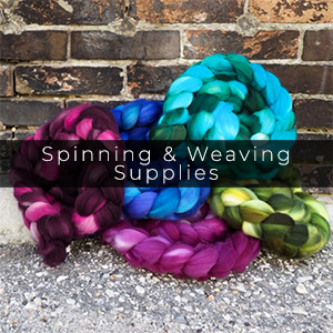Spinning & Weaving Supplies