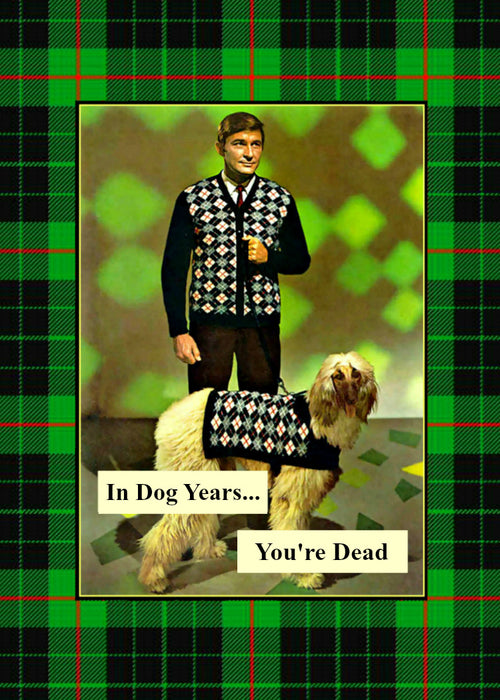 In Dog Years You're Dead - Male