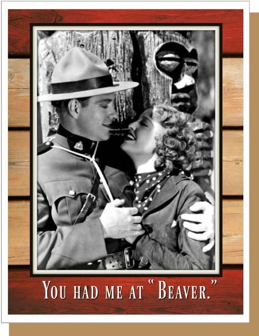 "You Had Me At ""Beaver"""