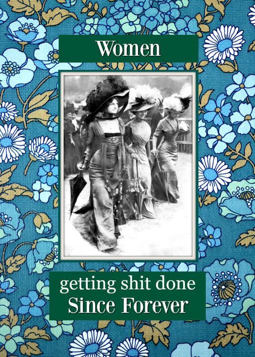 Women - Getting Shit Done... Since Forever - Magnet